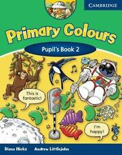 Primary Colours 2 Pupil's Book, Littlejohn, Andrew, Hicks, Diana, New Books