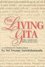 The Living Gita : The Complete Bhagavad Gita - A Commentary for Modern...
