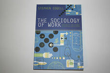 The Sociology of Work: Continuity and Change, Stephen Edgell, 2008
