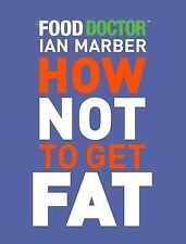 How Not to Get Fat, 1844007901, Good Book