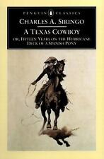 A Texas Cowboy: or, Fifteen Years on the Hurricane Deck of a Spanish Pony (Pengu