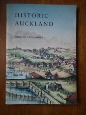 Historic Auckland - John H. Alexander *Very good c1957 pamphlet*