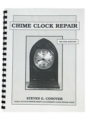 New Chime Clock Repair Book by Steven Conover (BK-219)