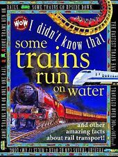 I Didn't Know That Some Trains Run on Water (2014, Hardcover)