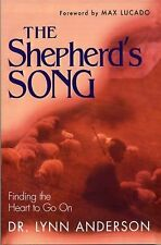 The Shepherd's Song : Finding the Heart to Go On by Lynn Anderson (2000,...