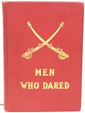 Men Who Dared 1908 ~ 7 Stories of the Western Frontier from Texas to California