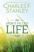 The Spirit-Filled Life: Discover the Joy of Surrendering to the Holy Spirit by