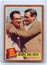 "1962 TOPPS #140 LOU GEHRIG AND BABE RUTH ""BABE RUTH SPECIAL"", NEW YORK YANKEES"