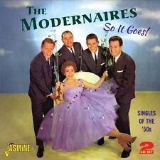 The Modernaires So It Goes! Singles of the '50s Cd NEW & SEALED