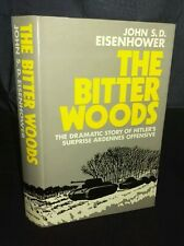 The Bitter Woods by John S Eisenhower (Hardcover, 1969) 1ST EDITION