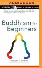 Buddhism for Beginners by Thubten Chodron (2015, MP3 CD, Unabridged)