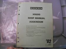1982 Honda XR200 Addendum From The Shop Manual OEM