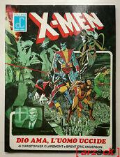 X MEN Dio ama l'uomo uccide 1986 COLLANA LABOR COMICS n 2 Claremont - Anderson