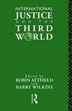International Justice and the Third World: Studies in the Philosophy of