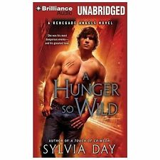 Renegade Angels Trilogy: A Hunger So Wild 2 by Sylvia Day (2014, CD, Unabridged)