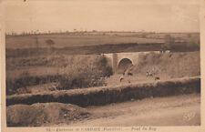 CARHAIX 93 pont du roy timbrée