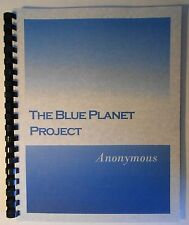 The Blue Planet Project : An Inquiry into Alien Life Forms by Anonymous, UFO's