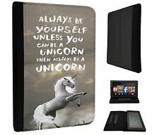 341Always be yourself unicorn Fun Case Flip Cover For Kindle Fire 7'' 2015