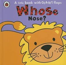 Whose Nose? by Fiona Munro and Fiona Phillipson (2011, Board Book)