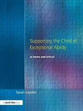 Supporting the Child of Exceptional Ability at Home and School, Third -ExLibrary