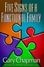 Five (5) Signs of a Functional Family by Dr Gary Chapman Hardcover FREE SHIPPING