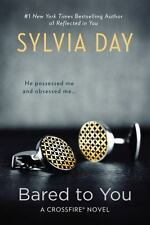 Bared to You (A Crossfire Novel) by Day, Sylvia
