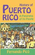 History of Puerto Rico : A Panorama of its People by Fernando Picó - New
