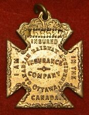 1900's CANADIAN RAILWAY ACCIDENT INSURANCE CO. MEDAL #158527 - Ottawa - Nice
