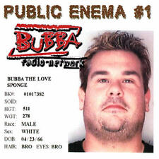 BUBBA THE LOVE SPONGE - PUBLIC ENEMA # 1 - CD - LN!
