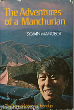 Adventures of a Manchurian: Story of Lobsang Thondup by Sylvain Mangeot