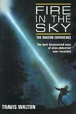 Fire in the Sky: The Walton Experience, Walton, Travis, Good Book