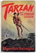 "TARZAN and ""The Foreign Legion"" by Edgar Rice Burroughs 1st ed"