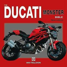The Ducati Monster Bible: New Updated & Revised Edition, Falloon, Ian