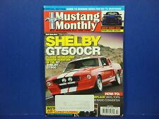 Mustang Monthly,July 2010,Shelby GT500CR New SMS 302 Modern Mods for '65-73