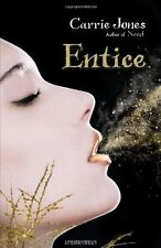 Entice By Carrie Jones