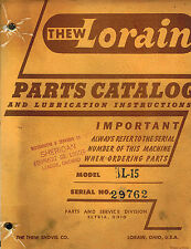 THEW LORAIN L-15 SHOVELS CRANES CLAMSHELLS DRAGLINES HOES  PARTS  MANUAL