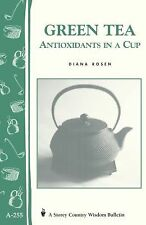 Green Tea: Antioxidants in a Cup Book~How to Buy~Brew~Store~and More~NEW