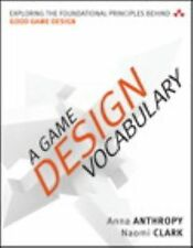 NEW A Game Design Vocabulary: Exploring the Foundational Principles Behind Good