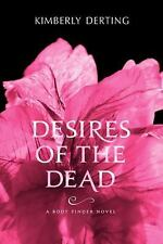 Desires of the Dead: A Body Finder Novel, Derting, Kimberly, Good Book