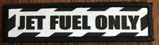 1x4 Jet Fuel Only Morale Patch Tactical Military Army Flag USA Badge Hook Topgun