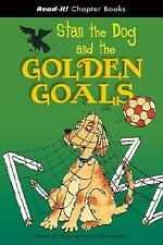 Stan the Dog and the Golden Goals (Read-It! Chapter Books)-ExLibrary