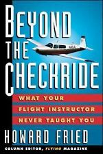 Beyond The Checkride: What Your Flight Instructor Never Taught You