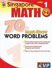 Singapore Math: 70 Must-Know Word Problems by School Specialty Publishing...
