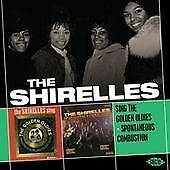 The Shirelles - Sing The Golden Oldies / Spontaneous Combustion (CDCHD 1262)
