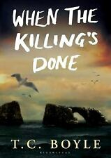 When the Killing's Done: A Novel Library Edition)