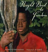 Night Boat to Freedom by Raven, Margot Theis