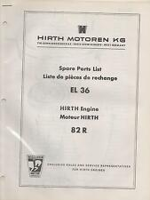 HIRTH EL 36  SNOWMOBILE & VEHICLE ENGINE MODEL 82R SPARE PARTS MANUAL (657)