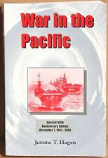 War in the Pacific by Jerome T Hagen (Volume 1)   1996  Signed Copy