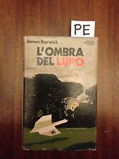 L'OMBRA DEL LUPO - BARWICK - MONDADORI - 1980