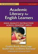 Academic Literacy for English Learners: High-Quality Instruction Across Content